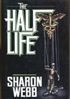 Halflife, The | Webb, Sharon | First Edition Book