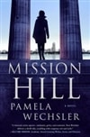 Wechsler, Pamela | Mission Hill | Signed First Edition Book