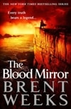 Weeks, Brent - Blood Mirror, The (Signed First Edition)
