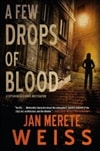 Few Drops of Blood, A | Weiss, Jan Merete | Signed First Edition Book