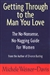 Getting Through to the Man You | Weiner-Davis, Michele | First Edition Trade Paper Book
