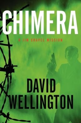 Chimera by David Wellington