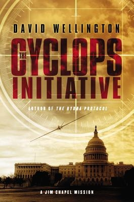 The Cyclops Initiative by David Wellington