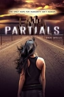 Partials | Wells, Dan | Signed First Edition Book