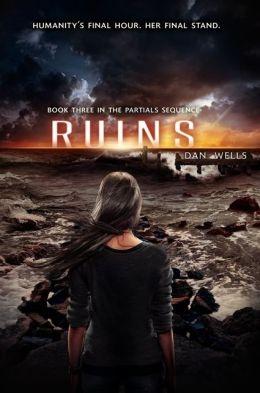 Ruins by Dan Wells