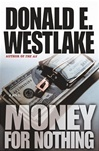 Money for Nothing by Donald Westlake