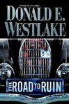 Road to Ruin, The | Westlake, Donald E. | Signed First Edition Book