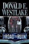 Westlake, Donald E. - Road to Ruin, The (First Edition)