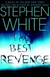 Best Revenge, The | White, Stephen | Signed First Edition Book