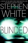 Blinded | White, Stephen | Signed First Edition Book