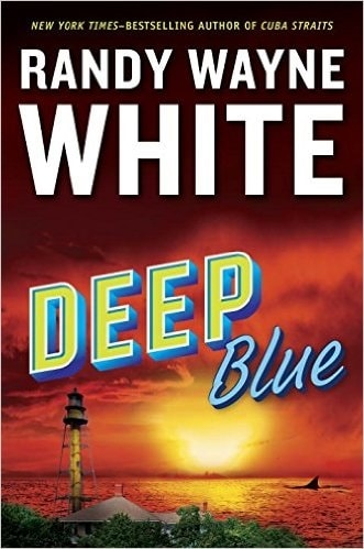Deep Blue by Randy Wayne White