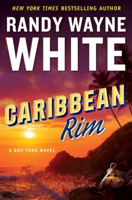 Caribbean Rim by Randy Wayne White
