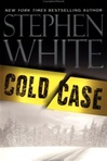 Cold Case | White, Stephen | First Edition Book