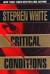 Critical Conditions | White, Stephen | First Edition Book