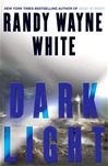 Dark Light | White, Randy Wayne | Signed First Edition Book