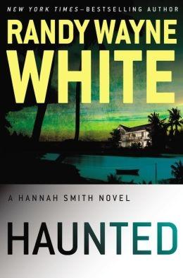 Haunted by Randy Wayne White