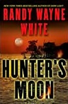 Hunter's Moon | White, Randy Wayne | Signed First Edition Book