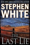 Last Lie, The | White, Stephen | Signed First Edition Book