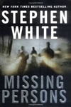 Missing Persons | White, Stephen | First Edition Book