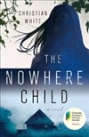 The Nowhere Child by Christian White | Signed First Edition Book