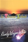 Ten Thousand Islands | White, Randy Wayne | Signed First Edition Book