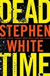 Dead Time | White, Stephen | Signed First Edition Book