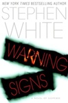 Warning Signs | White, Stephen | First Edition Book