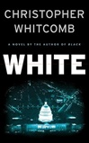 White | Whitcomb, Christopher | Signed First Edition Book
