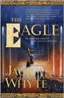 Eagle, The | Whyte, Jack | Signed First Edition Book