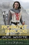 Robert the Bruce | Whyte, Jack | Signed First Edition Book