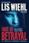 Face of Betrayal | Wiehl, Lis | First Edition Book