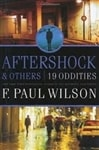 Aftershock & Others: 19 Oddities | Wilson, F. Paul | Signed First Edition Book