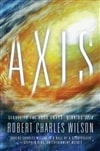 Axis | Wilson, Robert Charles | Signed First Edition Book
