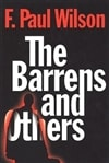 Barrens and Others, The | Wilson, F. Paul | Signed First Edition Trade Paperback Book