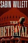 Betrayal, The | Willett, Sabin | First Edition Book