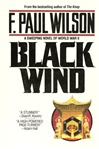 Black Wind | Wilson, F. Paul | Signed First Edition Book