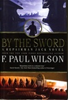 By The Sword | Wilson, F. Paul | Signed First Edition Book