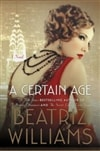 Williams, Beatriz | Certain Age, A | Signed First Edition Book