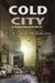Cold City | Wilson, F. Paul | Signed Limited Edition Book