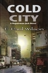 Wilson, F. Paul - Cold City (Signed First Edition Limited Numbered)