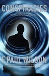Conspiracies | Wilson, F. Paul | Signed First Edition Book