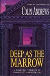 Deep as the Marrow | Wilson, F. Paul (As Andrews, Colin) | Signed First Edition UK Book
