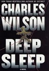 Deep Sleep | Wilson, Charles | First Edition Book