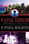 Fatal Error | Wilson, F. Paul | Signed First Edition Book