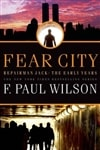 Wilson, F. Paul - Fear City (Signed First Edition)