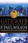 Wilson, F. Paul - Gateways (Signed First Edition)