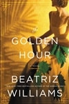 Williams, Beatriz | Golden Hour, The | Signed First Edition Copy