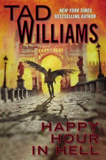 Happy Hour in Hell by Tad Williams