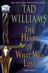 Willams, Tad | Heart of What Was Lost, The | Signed First Edition Book