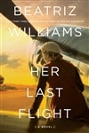Williams, Beatriz | Her Last Flight | Signed First Edition Book